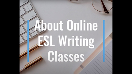 About Online ESL Writing Classes