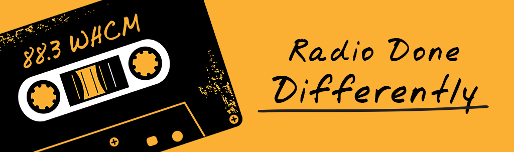 WHCM 88.3 FM - Radio Done Differently