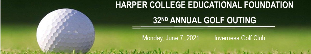 32nd Annual Harper College Educational Foundation Golf Outing