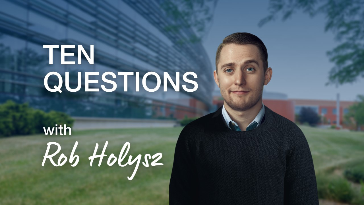 rob holysz ten questions