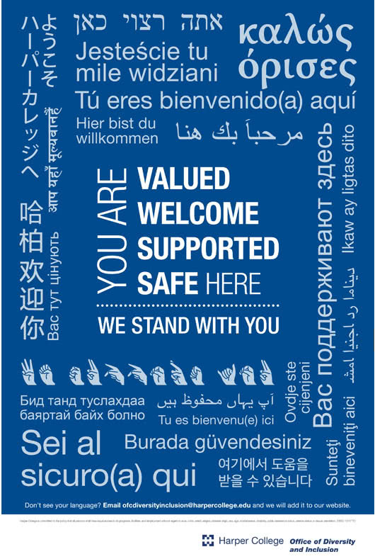 "Translated into different languages: ""You are valued. You are welcomed. You are supported. You are safe here. We stand with you."""